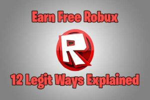 How to Get Free Robux in Roblox: Legal Methods to Earn Free Robux in 2021